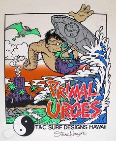 T C Surf Designs Primal Urges Proof Print Signed by Steve Nazar 90s Design aab6afc0376