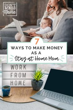 Looking to make money from home? These are 7 easy ways to make money fast as a stay at home mom! Includes legit ways to make from $500 - $100 per month WITHOUT getting a job! #stayathomemom #makemoneyfast #makemoneyfromhome