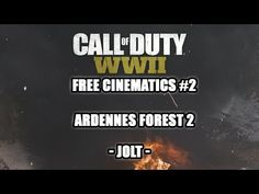 Jolt's Positively Charged Blog: FREE Cinematics 2 COD WWII Ardennes Forest 2