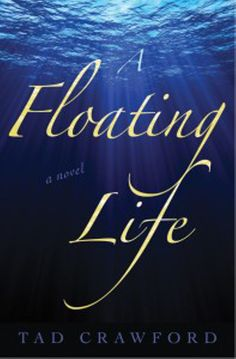 """Read """"A Floating Life A Novel"""" by Tad Crawford available from Rakuten Kobo. **This novel of """"**magic realism, blended with quirky, surreal humor…should appeal to readers with a taste for the liter. Magical Realism Books, Magic Realism, Float Life, Treading Water, Literary Fiction, Free Books, Books To Read, Literature, Novels"""