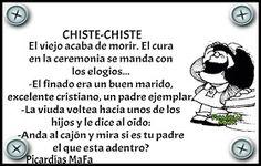 Mundo de Postales: CHISTE-CHISTE... Good Humor, El Humor, Spanish Humor, Smiles And Laughs, Mafalda Quotes, Hilarious, Funny, True Stories, Inspirational Quotes
