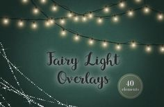 Fairy light effects by Paper Farms on @creativemarket