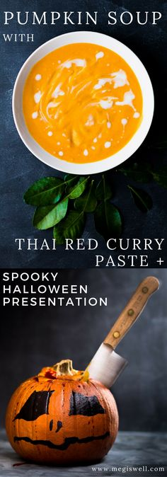 This Pumpkin Soup with Thai Red Curry Paste is spicy with a subtle sweetness emphasized by Thai lime leaves and creamy coconut milk.   Spooky Halloween Presentation   #Halloween #pumpkin   www.megiswell.com