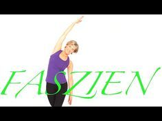 Faszien & Bewegung mit Gabi Fastner - YouTube
