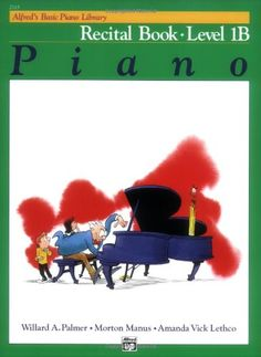 Alfred's Basic Piano Library: Piano Recital Book Level 1B by Willard Palmer,http://www.amazon.com/dp/0882848259/ref=cm_sw_r_pi_dp_-qpotb1RYH6QFHC6