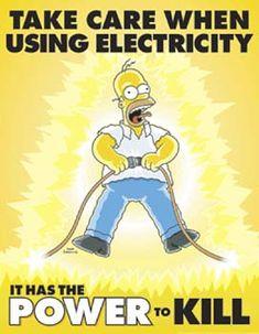 Müthiş Take Care When Using Electricity – Simpsons - Sağlık Office Safety, Workplace Safety, Lab Safety, Safety First, Safety Fail, Safety Week, Food Safety, Health And Safety Poster, Science Safety Posters