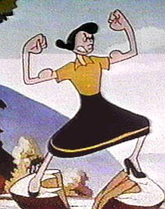 Olive Oyl - single mother, sport player, working woman, strong willed, and not afraid to show her feminine side.