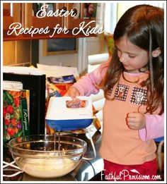 Easy Easter recipes that will help you teach your kids the Easter story