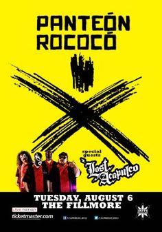 Panteón Rococo en concierto! Sabado 10 de Agosto @ The Fillmore (Silver Spring MD)