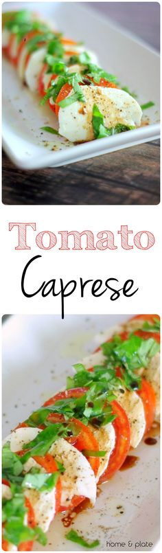 Tomato Caprese Salad | Home & Plate | www.homeandplate.com | For this caprese salad the key ingredient is homegrown tomatoes.