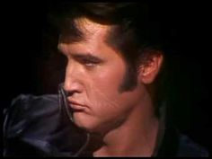 Elvis -  Are you lonesome tonight  had to pin again, seeing his mouth move...um, yes, thank you.
