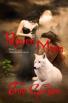 Tome Tender: Raven Moon by Eva Gordon (After the Bane, #2)