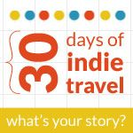30 Days of Indie Travel Project