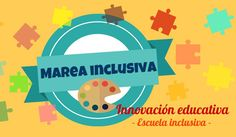 Marea Inclusiva: una nueva forma de educar en la que alumno y profesor aprenden juntos | aulaPlaneta