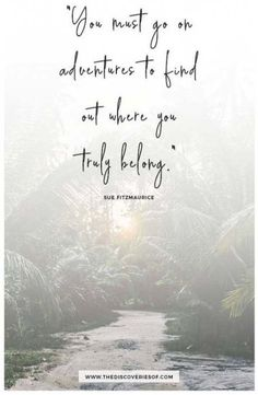 Inspirational quotes about travel and adventure: because even the most fearless go-getters sometimes need that bit of extra motivation! adventure quotes 61 Inspirational Quotes About Travel and Adventure The Words, Best Travel Quotes, Best Quotes, Short Quotes, Quote Travel, Travel The World Quotes, Positive Quotes, Motivational Quotes, Quotes Inspirational