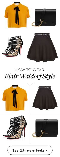 """Almost Blair Waldorf"" by michaela-lesley on Polyvore featuring Christian Louboutin and Mulberry"