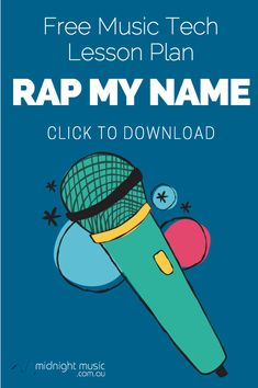 Free download: music technology lesson plan Rap My Name - a great back to school name activity for music students by Katie at Midnight Music