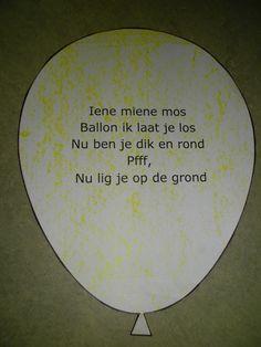Versje  Iene miene mos Ballon ik laat je los Nu ben je dik en rond pfffffffff Nu lig je op de grond Music For Kids, Kids Songs, Learn Dutch, Crafty Kids, Flower Power, School, Fun, Google, Carnival