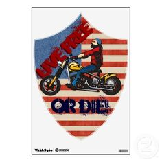"""Freedom Rider (Wall Decal)  This really cool #wall_decal of an iconoclastic biker on his #motorcycle against a background suggesting the #USA_flag, celebrates the rebel spirit & independent determination that drove our nation's forefathers to use as their rallying cry that carried them through the American Revolution: """"Live Free or Die!"""" Original artwork by Leslie Sigal Javorek. Exclusively sold @ www.zazzle.com/homearts?rf=238155573613991097&tc=pnt"""