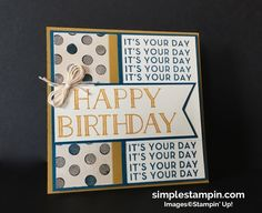 Happy Birthday Uncle George! - Simple Stampin