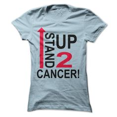Stand up to cancer T Shirts, Hoodies. Check price ==► https://www.sunfrog.com/LifeStyle/Stand-up-to-cancer.html?41382 $19