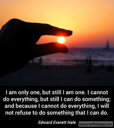 #motivation #quotes #only #one #but #still #can #do #something web: http://www.beyourselfbehappy.com/post.xhtml?id=225