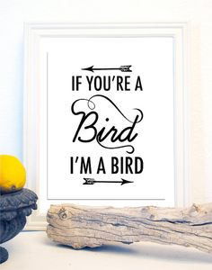 If Youre a Bird Im a Bird The Notebook Print by BCprints on Etsy
