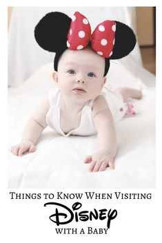 Things to Know When Visiting Walt Disney World with a Baby - Via Celeb Baby Laundry by Robyn Good
