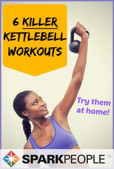 6 Kettlebell Workout Routines. Achieve aerobic exercise and strength and toning benefits! | via @SparkPeople #exercises #kettlebells #athomeworkouts