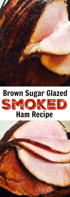 Brown Sugar Glazed Smoked Ham Recipe