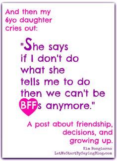 When a BFF isn't a friend, after all by Kim Bongiorno @LetMeStartBySaying #motherhood #girlfriends #parenting