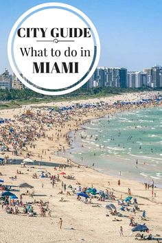 What to do in Miami, where to stay, where to eat, when to visit and more tips for visiting one of the coolest cities in Florida.