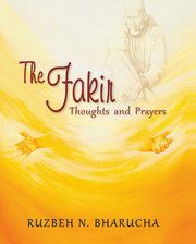The Fakir: Thoughts and Prayers, Ruzbeh N.Bharucha, RELIGIONS Books, Vedic Books