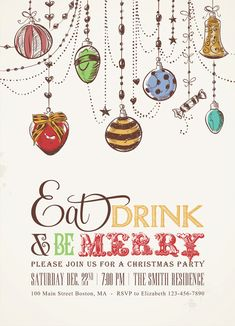 Printable Chalkboard Christmas Invitations with Christmas Ornaments - Eat Drink and be Merry. $15.00, via Etsy.