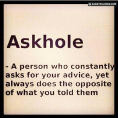Askhole - #Funny, #Humor