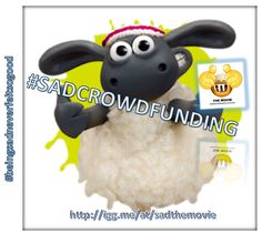 #SADtheMOVIE #crowdfunding #campaign #SADSUPPORTERS please click --> http://igg.me/at/sadthemovie #BeingsAdneverfeltsogooD #SADMOVIE 2015 #SADDESIGNS #SHAUNtheSHEEP