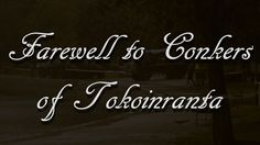 Farewell to Conkers of Tokoinranta