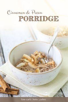 Cinnamon & Pecan Keto Porridge: low-carb, paleo breakfast meal! No gluten, no grains and no sugar!