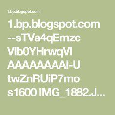 1.bp.blogspot.com --sTVa4qEmzc VIb0YHrwqVI AAAAAAAAI-U twZnRUiP7mo s1600 IMG_1882.JPG
