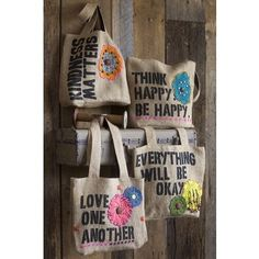 Hemp Bags...My fave is think happy be happy...my next fave is kindness matters...lovin all the naturallife.com products...