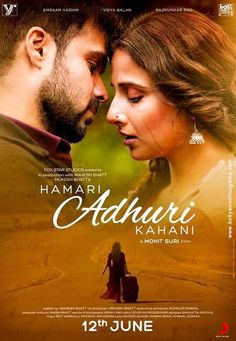 Emraan Hashmi, Vidya Balan's 'Hamari Adhuri Kahani' poster out Imdb Movies, 2015 Movies, Movies Free, Latest Movies, Hindi Movie Song, Hindi Movies Online, Download Free Movies Online, Movie Releases, Upcoming Movies