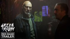 GREEN ROOM starring Patrick Stewart, Anton Yelchin & Imogen Poots   Official Red Band Trailer   In select theaters April 15, 2016