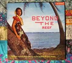 Beyond The Reef recorded by Waikiki Records (1960s,Easy Listening ,Various Artists LP Vinyl Record)$18.00