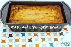 Easy Keto Pumpkin Bread Recipe. Gluten Free 5 Net Carbs.