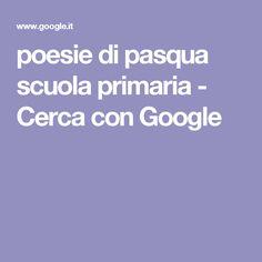 poesie di pasqua scuola primaria - Cerca con Google