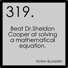 The Big Bang Theory {fictional bucket list}
