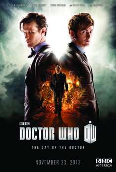 First Look.  Doctor Who 50th Anniversary Special Poster.  Matt Smith, eleventh Doctor,  David Tennant, tenth Doctor and John Hurt, ? Doctor for the premier of the Day of the Doctor.