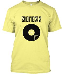 """Discover """"Born In The Era Of Lp"""" Retro T-Shirt from Tees' Top Shop, a custom product made just for you by Teespring. - Retro inspired shirt: Born in the era of LP. Funny Tank Tops, Funny Tees, Funny Tshirts, Cute Bodysuits, Retro Shirts, Funny Hoodies, Tees For Women, Just For You, Mens Fashion"""