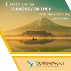 """Blessed Are The Curious🤩 ...For They Shall Have Adventures👇"" #TourTravelWorld #world #blessed #tourtravel #travelling #traveling #travelfacts #traveltips #travelnow #travelquotes #travel #tourism #mondaymotivation #monday #motivation #motivationmonday #mondaymorning #goodvibes #inspiration #motivationalquotes #quotes #inspirationimages #travelquote #adventure #adventures #travelgram #travelstories #travelblogger #quote #quoteoftheday"