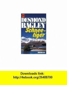Schnee-tiger (9783453036598) desmond bagley , ISBN-10: 345303659X  , ISBN-13: 978-3453036598 ,  , tutorials , pdf , ebook , torrent , downloads , rapidshare , filesonic , hotfile , megaupload , fileserve